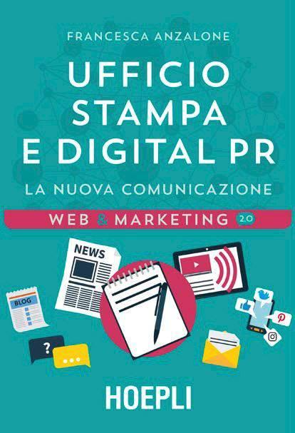 Ufficio stampa e digital PR, la nuova comunicazione di Francesca Anzalone, HOEPLI editore